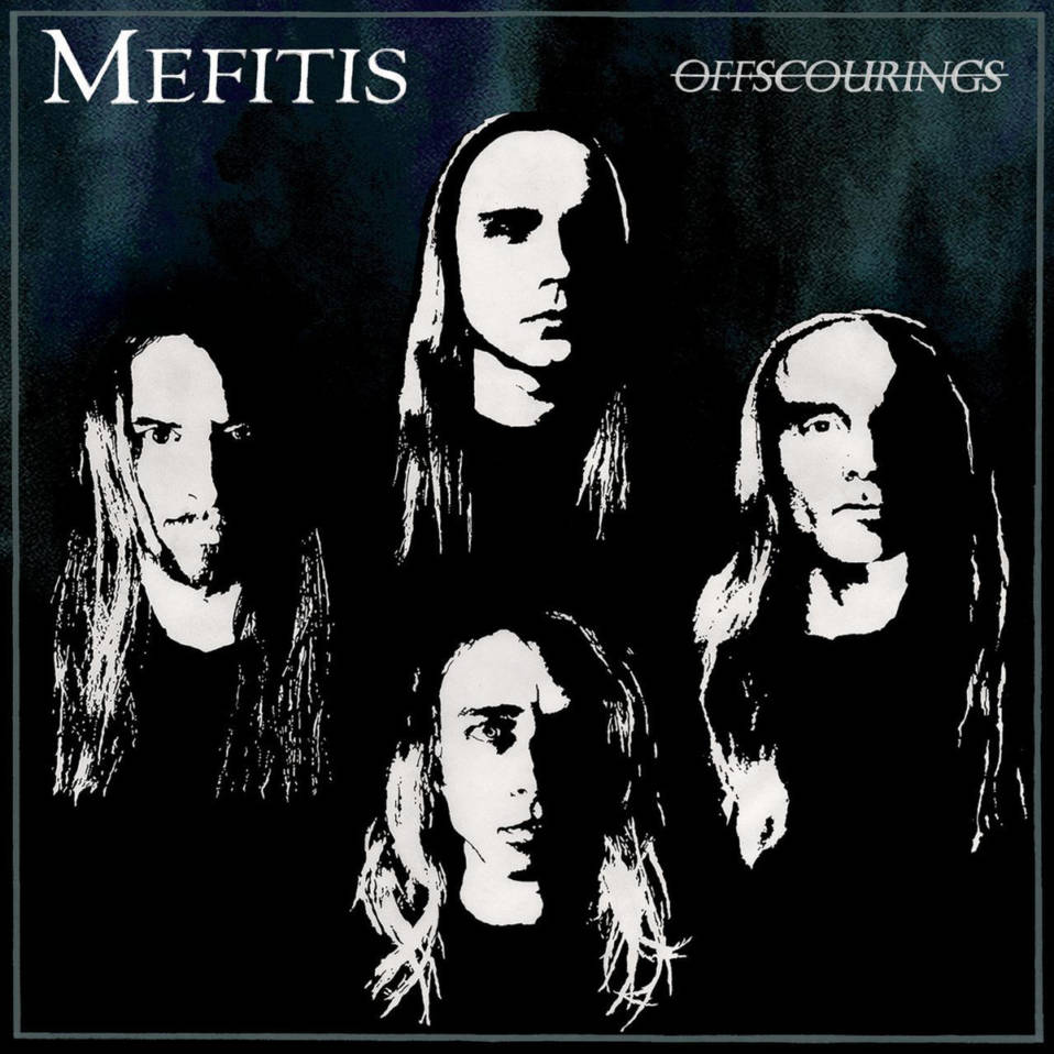 Mefitis – Offscourings