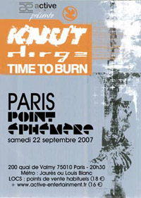 Knut + Dirge + Time to Burn – 22 septembre 2007 – Point Éphémère – Paris
