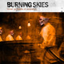 Burning Skies – Murder By Means of Existence