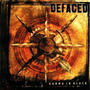 The Defaced – Karma in Black